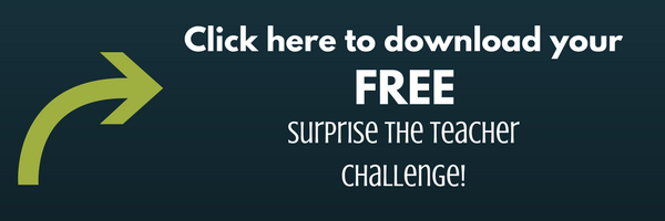 Click here to download your FREE surprise the teacher challenge