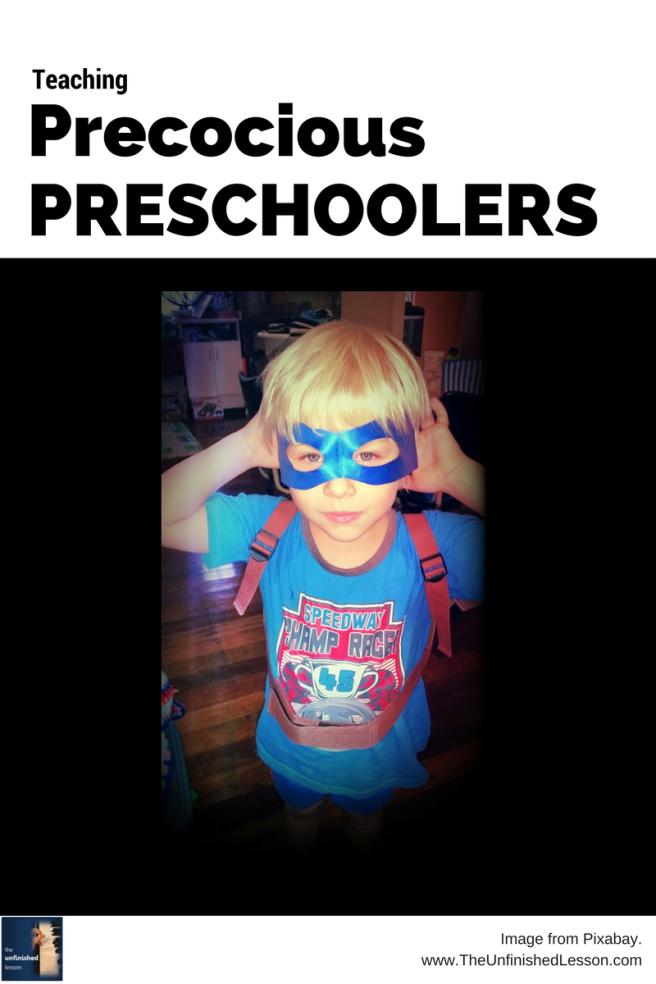 Teaching Precocious Preschoolers