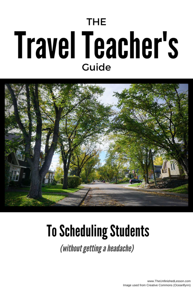 Travel Teacher's Guide to Scheduling Students